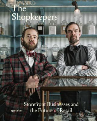 The Shopkeepers  by R. Klanten (Editor) - 9783899555905