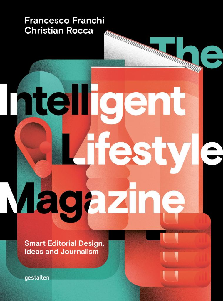 The Intelligent Lifestyle Magazine  by Francesco Franchi (Editor) - 9783899556315
