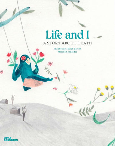 Life and I  by Elisabeth Helland Larsen - 9783899557718