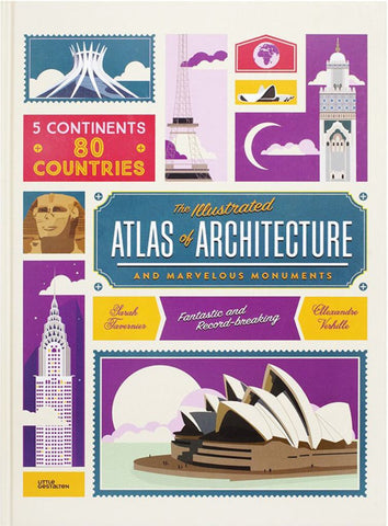 The Illustrated Atlas of Architecture and Marvelous Monuments  by Alexandre Verhille (Illustrator) - 9783899557756