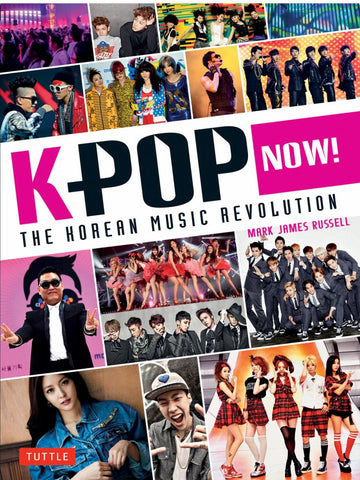 K-POP Now!  by Mark James Russell - 9784805313008