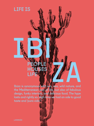 Life Is Ibiza  by Anne Poelmans - 9789401449106
