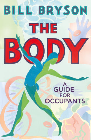 The Body  by Bill Bryson - 9780857522405