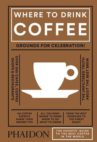 Where to Drink Coffee  by Avidan Ross - 9780714873923