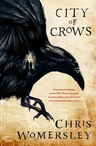 City of Crows  by Chris Womersley - 9781760551100