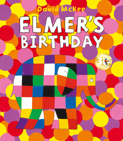 Elmer's Birthday  by David McKee - 9781783447947