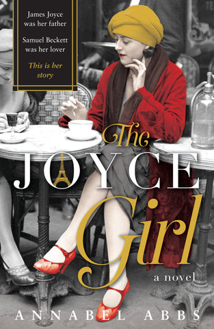 The Joyce Girl  by Annabel Abbs - 9780733636974
