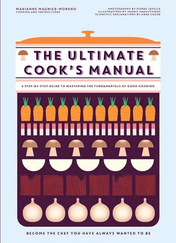 The Ultimate Cook's Manual  by Marianne Magnier-Moreno - 9781743792513
