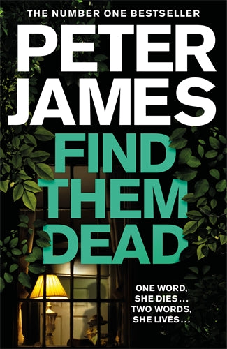 Find Them Dead (Roy Grace #16)  by Peter James - 9781529004311