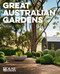 Great Australian Gardens Volume II  by Australian House & Garden - 9781925695885