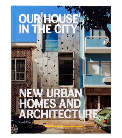 Our House in the City  by S. Borges - 9783899555189