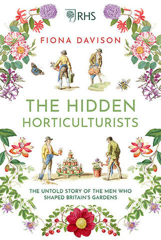 The Hidden Horticulturists  by Fiona Davison - 9781786495075