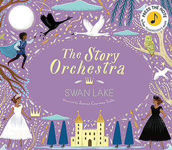 The Story Orchestra: Swan Lake  by Jessica Courtney Tickle (Illustrator) - 9780711241503