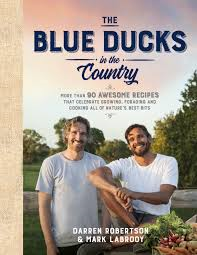 The Blue Ducks in the Country  by Darren Robertson - 9781925481440