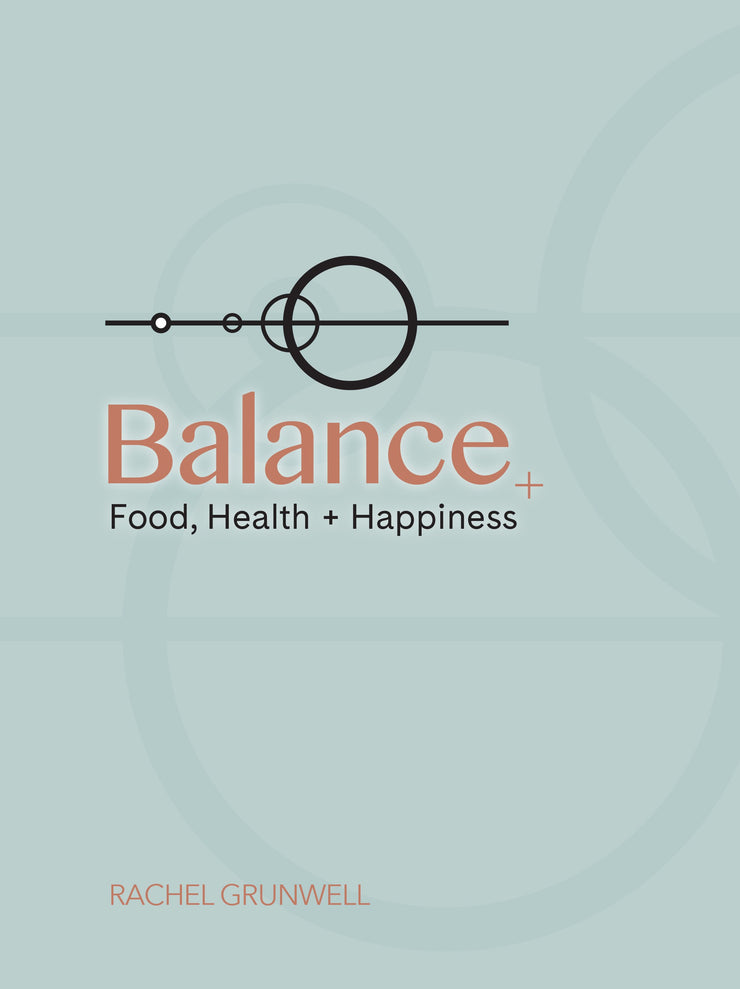 Rachel Grunwell - Balance: Food, Health & Happiness - front cover | Eco Yoga Store