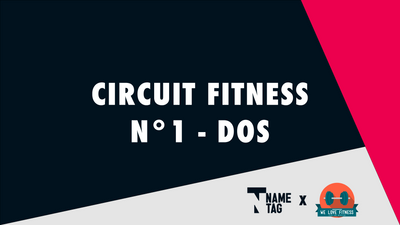 Circuit WE LOVE FITNESS #1 - Dos
