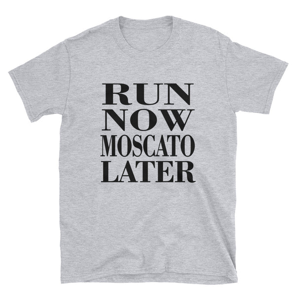 Run Now Moscato Later (BLACK) Short-Sleeve Unisex T-Shirt - Dynamic Clothing Box