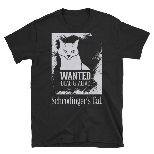 Wanted Dead Or Alive Schrodinger Cat Short-Sleeve Unisex T-Shirt - Dynamic Clothing Box