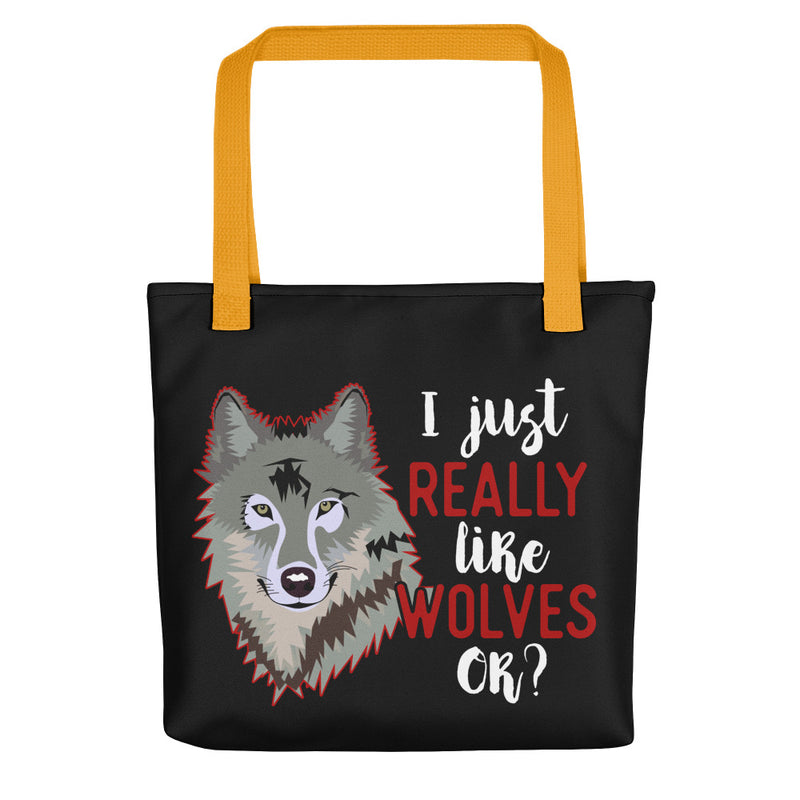 I Just Really Like Wolves OK? Tote bag