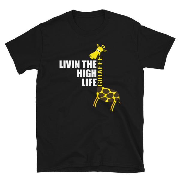 Living The High Life Short-Sleeve Unisex T-Shirt