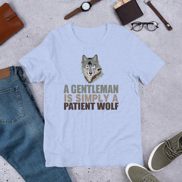 A Gentleman Is Simply A Patient Wolf Premium Short-Sleeve Unisex T-Shirt