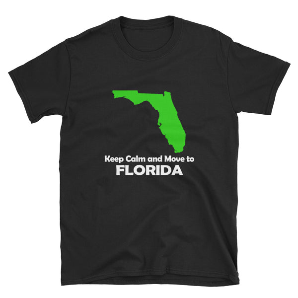 Keep Calm And Move To Florida (WHITE) Short-Sleeve Unisex T-Shirt - Dynamic Clothing Box