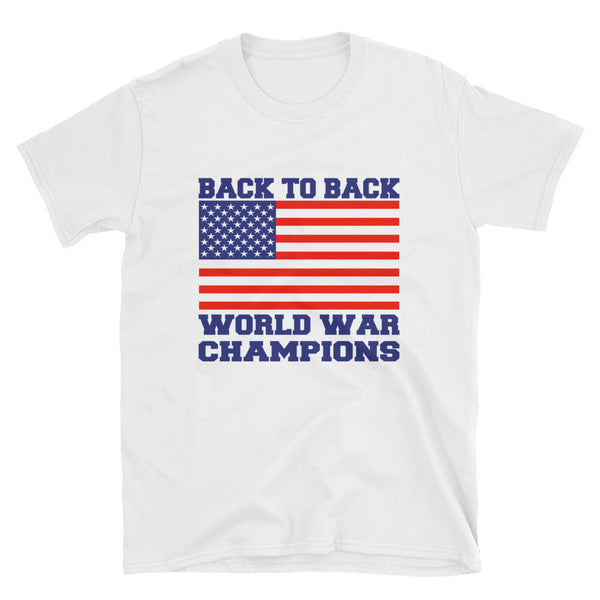 Back To Back World War Champions Short-Sleeve Unisex T-Shirt - Dynamic Clothing Box
