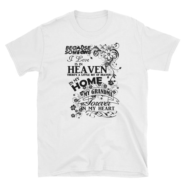 Grandma Forever In My Heart (BLACK) Short-Sleeve Unisex T-Shirt - Dynamic Clothing Box