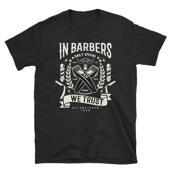 In Barbers We Trust Short-Sleeve Unisex T-Shirt - Dynamic Clothing Box