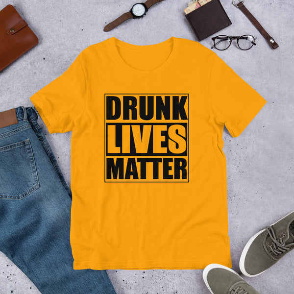 Drunk Lives Matter Premium Short-Sleeve Unisex T-Shirt