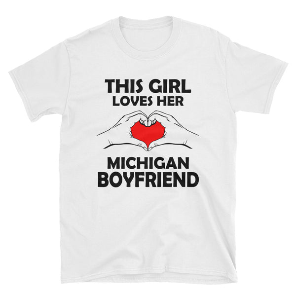 This Girl Loves Her Michigan Boyfriend  Short-Sleeve Unisex T-Shirt - Dynamic Clothing Box