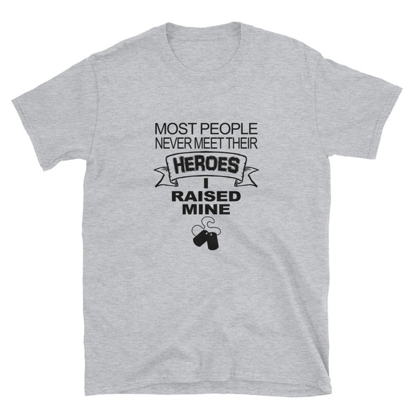 Most People Never Meet Their Heros (BLACK) Short-Sleeve Unisex T-Shirt - Dynamic Clothing Box