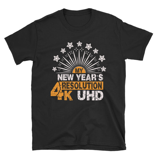 My New Years Resolution Short-Sleeve Unisex T-Shirt - Dynamic Clothing Box