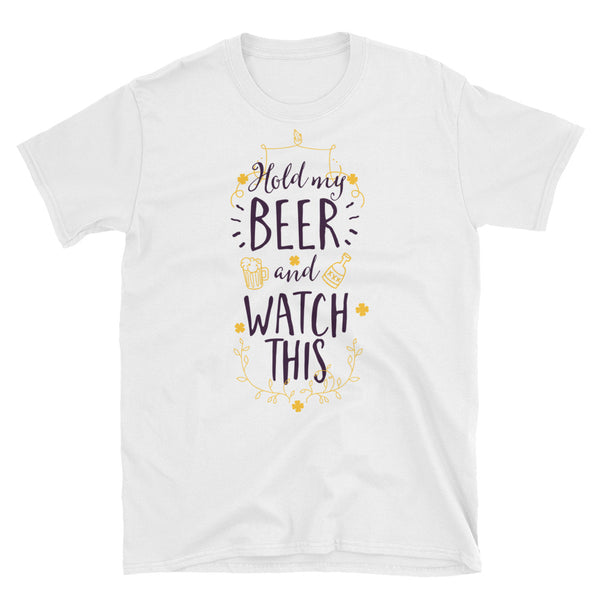 Hold My Beer And Watch This Short-Sleeve Unisex T-Shirt - Dynamic Clothing Box