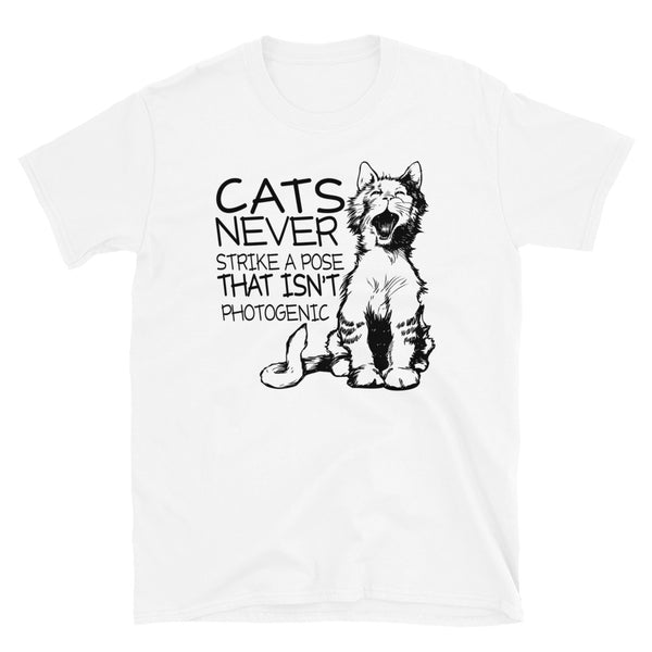 Cats Never Strike A Pose That Isn't Photogenic Short-Sleeve Unisex T-Shirt
