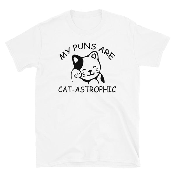 My Puns Are Cat-Astrophic Short-Sleeve Unisex T-Shirt - Dynamic Clothing Box