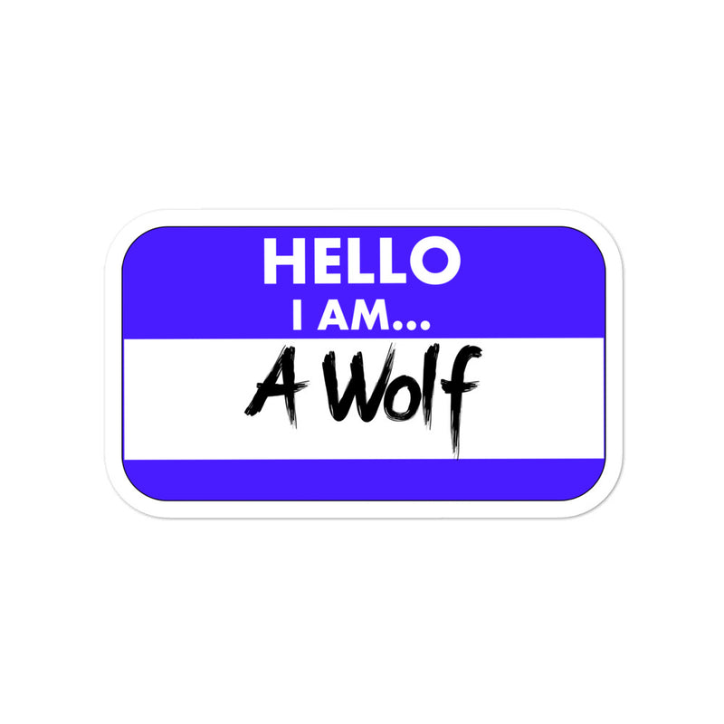 Hello I Am A Wolf Bubble-free stickers