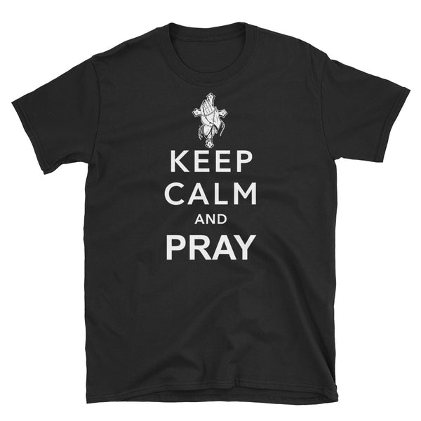 Keep Calm And Pray (WHITE) Short-Sleeve Unisex T-Shirt - Dynamic Clothing Box