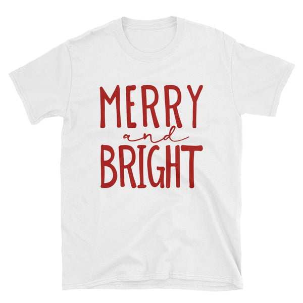 Merry and Bright Short-Sleeve Unisex T-Shirt - Dynamic Clothing Box