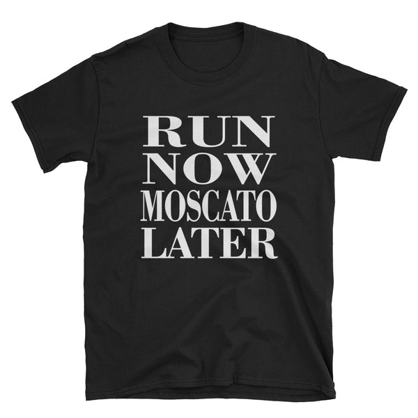 Run Now Moscato Later (WHITE) Short-Sleeve Unisex T-Shirt - Dynamic Clothing Box