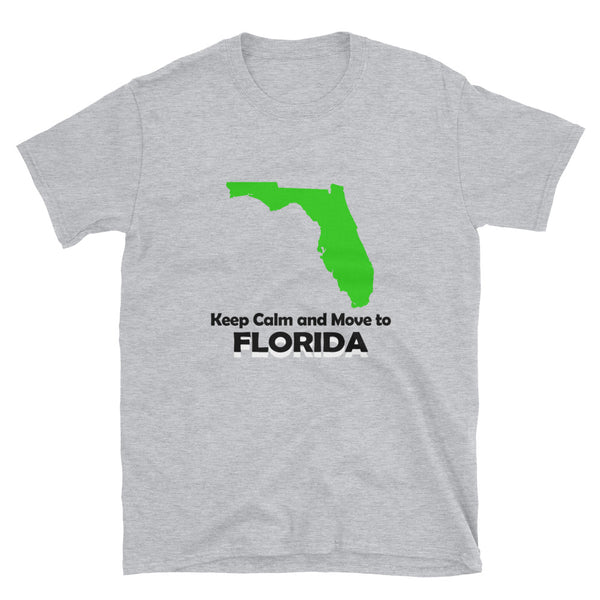 Keep Calm And Move To Florida (BLACK) Short-Sleeve Unisex T-Shirt - Dynamic Clothing Box