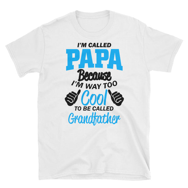 Im Called Papa (BLACK) Short-Sleeve Unisex T-Shirt - Dynamic Clothing Box