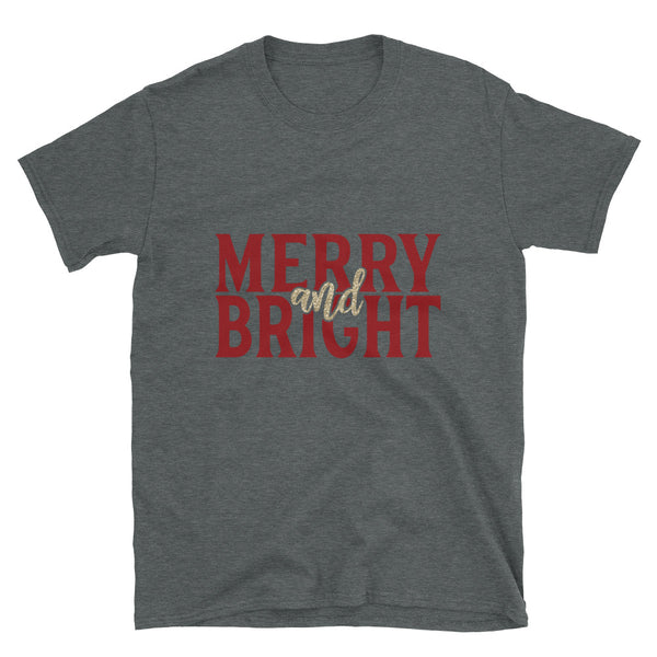 Merry and Bright (Glitter Effect) Short-Sleeve Unisex T-Shirt - Dynamic Clothing Box