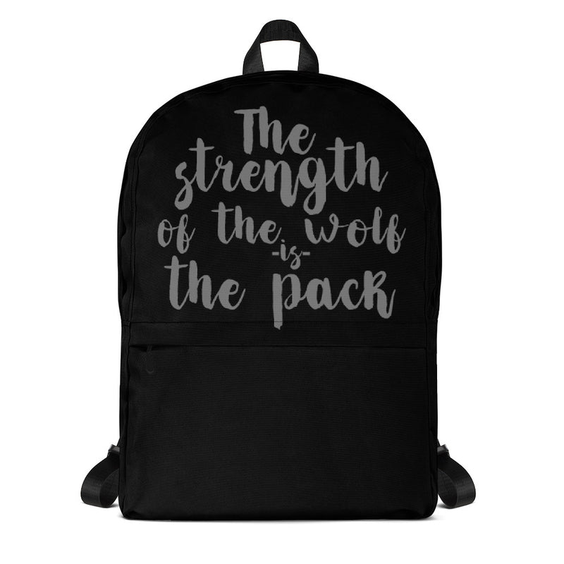 The Strength Of The Wolf Is The Pack Backpack