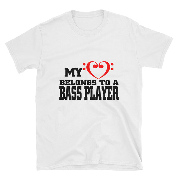 My Heart Belongs To A Bass Player Short-Sleeve Unisex T-Shirt - Dynamic Clothing Box