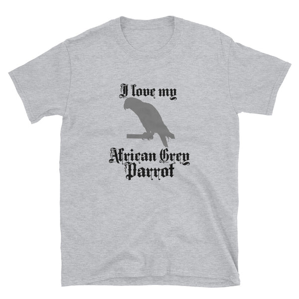 I Love My African Grey Parrot Short-Sleeve Unisex T-Shirt - Dynamic Clothing Box