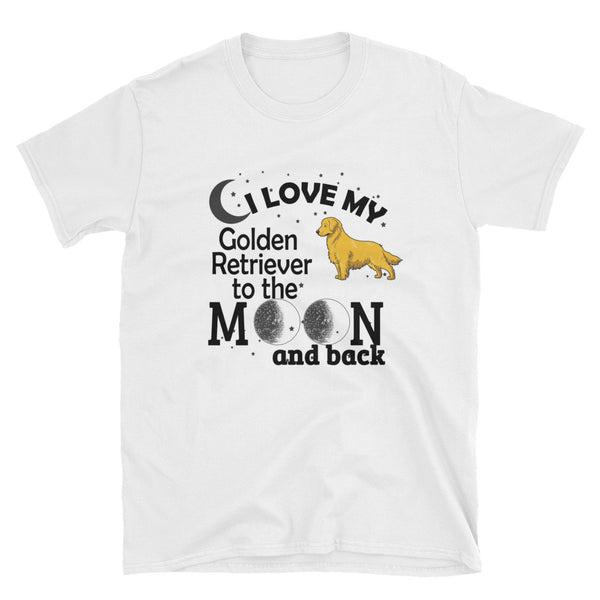 I Love My Golden Retriever To The Moon And Back (BLACK) Short-Sleeve Unisex T-Shirt - Dynamic Clothing Box
