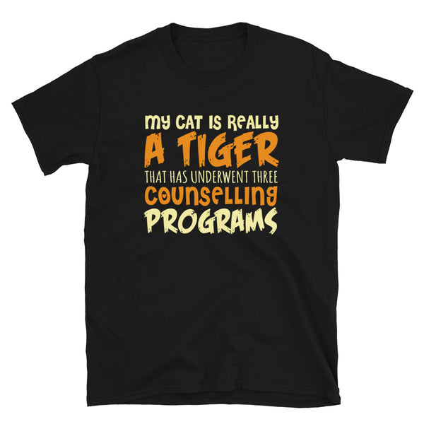 My Cat Is Really A Tiger Short-Sleeve Unisex T-Shirt