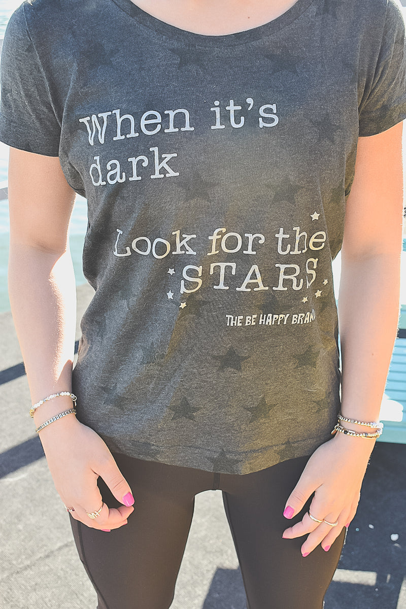 When It's Dark Look For The Stars T-Shirt