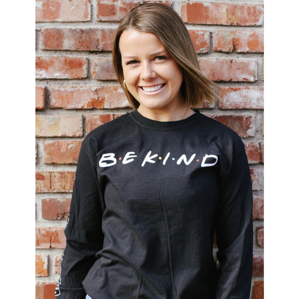 B•E  K•I•N•D Long Sleeve T-Shirt